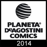Planeta DeAgostini Cómics: Adelanto editorial para el 2014