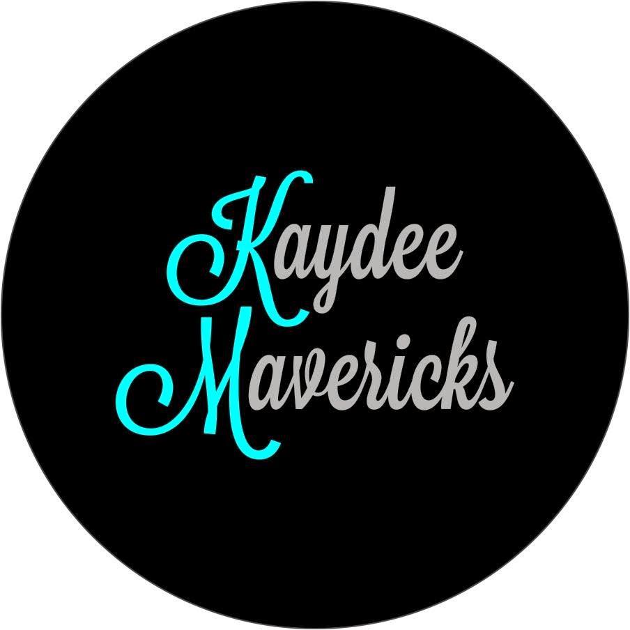 Kaydee Maverick's #1 FAN