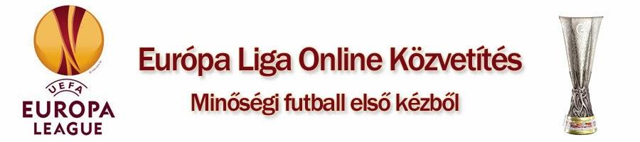Európa Liga Online Közvetítés