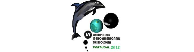 VI OLIMPIADAS IBEROAMERICANAS DE BIOLOGIA O.I.A.B. CASCAIS - PORTUGAL 2012.