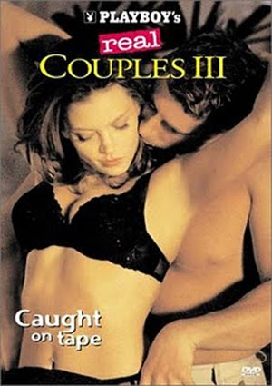 Playboy Real Couples III Caught on Tape (2002)