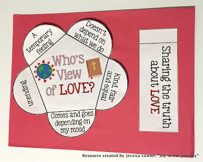 Valentine's Day – or the Day of Love – is coming up! Today's culture tells students that love is a temporary feeling that changes with our mood. It's often based on behavior or how it makes us feel. But that's not how God describes love. Engage your students with a discussion of what biblical love looks like. Blog post full of ideas, print-and-go activities, videos, and book suggestions. Resources created by Jessica Lawler @ Joy in the Journey.