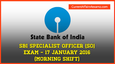 SBI SO Exam 17 January 2016