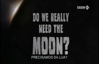 Precisamos da Lua ? Legendado