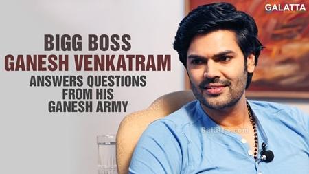 Bigg Boss Ganesh Venkatram Answers Questions From His Ganesh Army Fan Girls