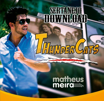 Matheus+Meira+ +ThunderCats Matheus Meira – ThunderCats – Mp3