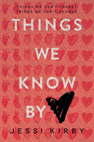 Things We Know By Heart Jessi Kirby book cover
