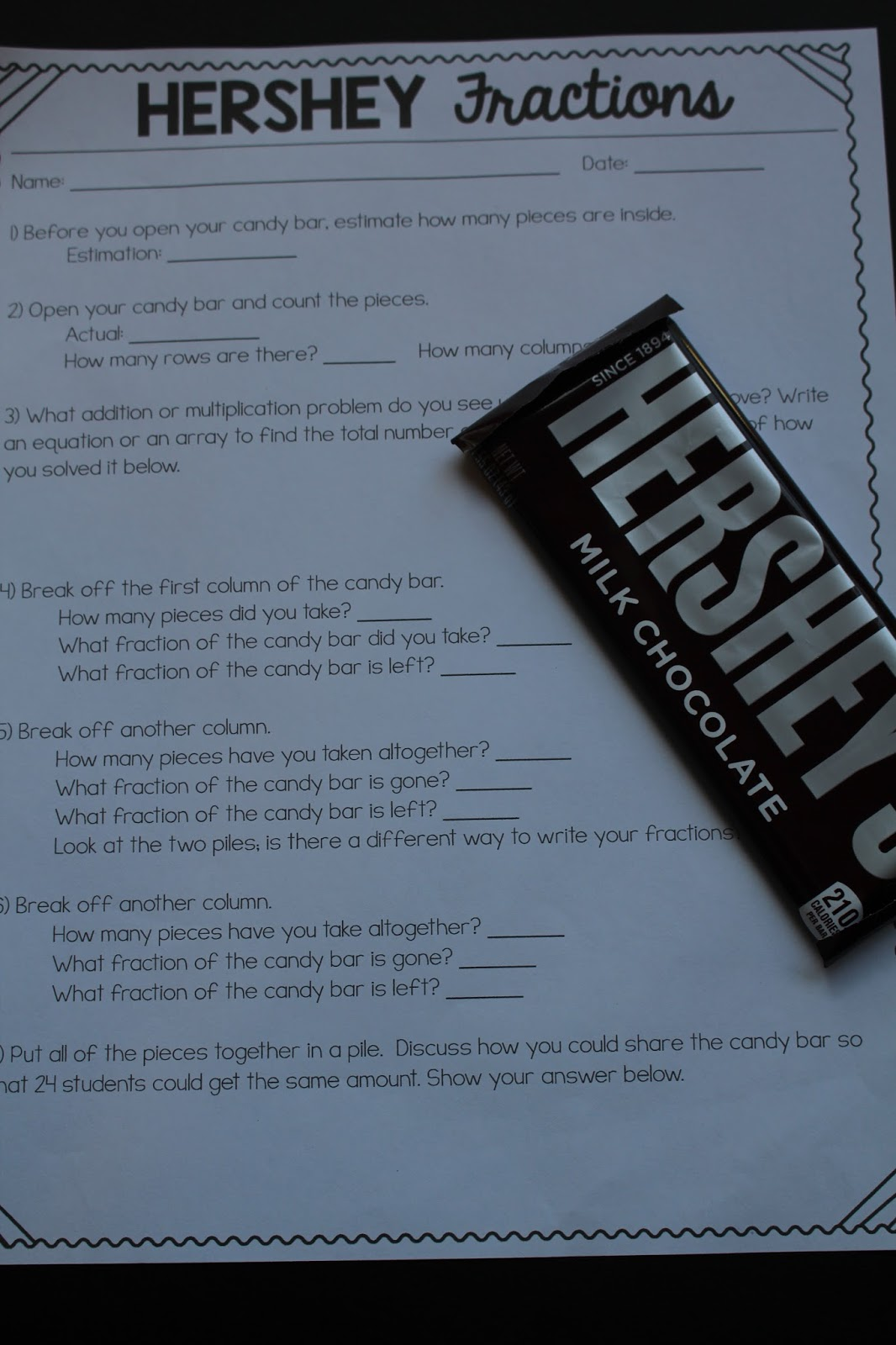 I found a great free printable at  https://www.teacherspayteachers.com/FreeDownload/Hershey-Fraction-Worksheet,  which uses a Hershey's milk chocolate bar to ...