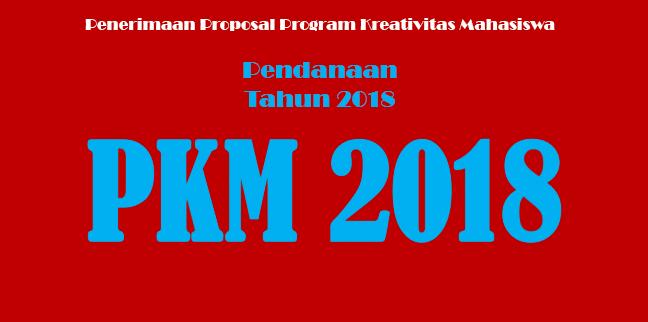 Pengumuman Penerimaan PKM 2017 Pendanaan Tahun 2018