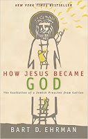 How Jesus Became God Bart Ehrman