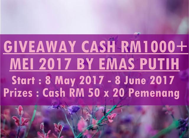 Giveaway CASH RM1000+ Mei 2017 by Emas Putih
