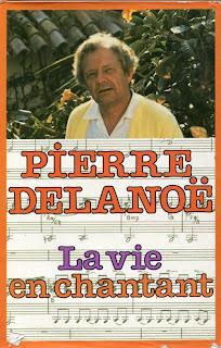 Pierre Delanoë - La vie en chantant - France - 1980