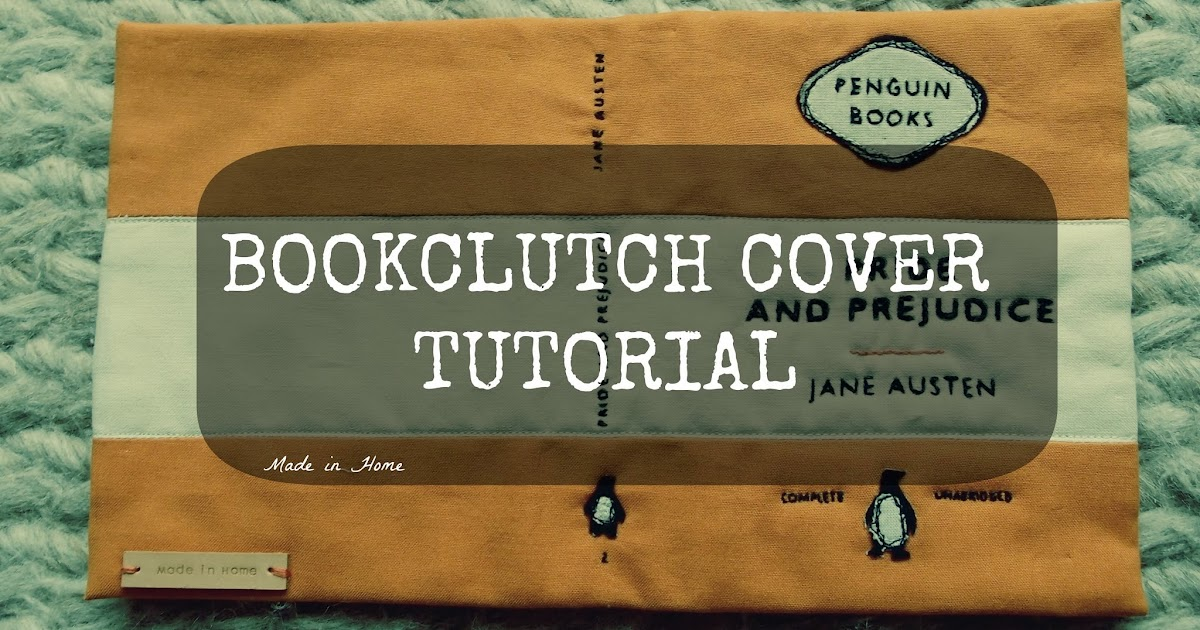 Worn Book Cover Photo Tutorial ~ Made in home the bookclutch cover tutorial quilting