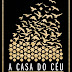 #NovembroNC: A Casa do Céu