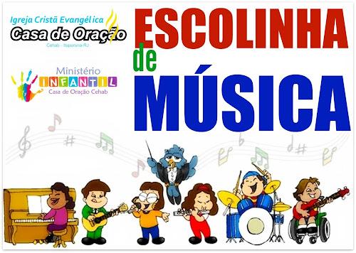 Escolinha de música para Crianças e Adolescentes Casa de Oração Cehab