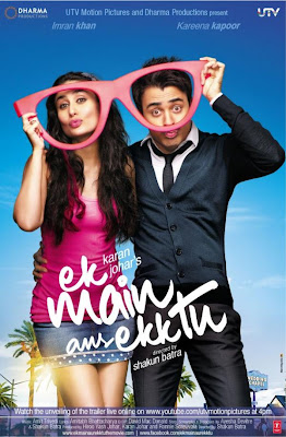Bollywood Romantic Comedy film Ek Main Aur Ekk Tu