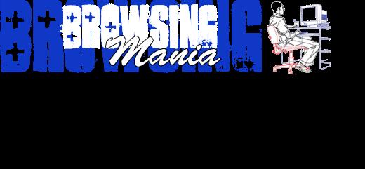 Browsing Mania