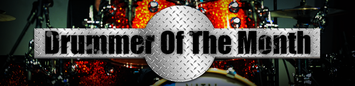 Drummer Of The Month
