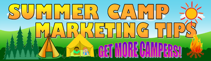 How to Market Your Summer Camp | Summer Camp Marketing | CampMarketingNews.com