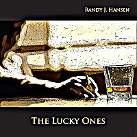 Randy J. Hansen - The Lucky Ones