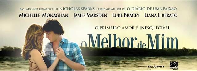O melhor de mim - Nicholas Sparks, filme