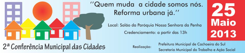 Conferência Municipal da Cidade de Cachoeira do Sul