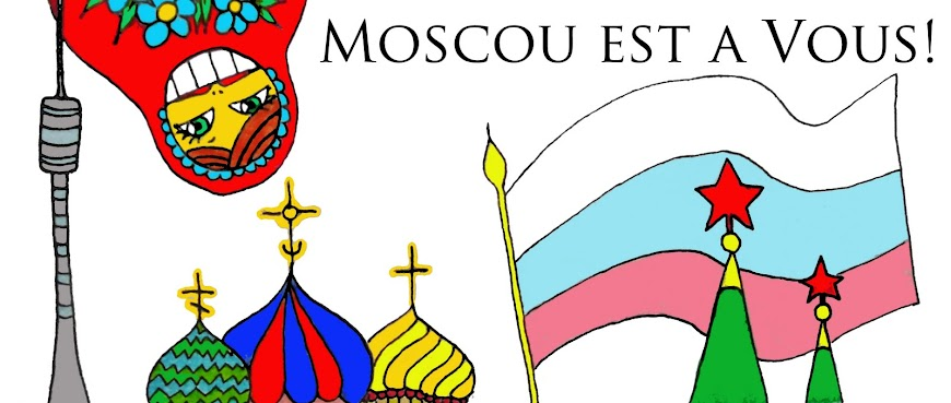 Moscou est à Vous!