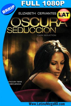 Oscura Seducción (2010) Latino Full HD 1080P ()