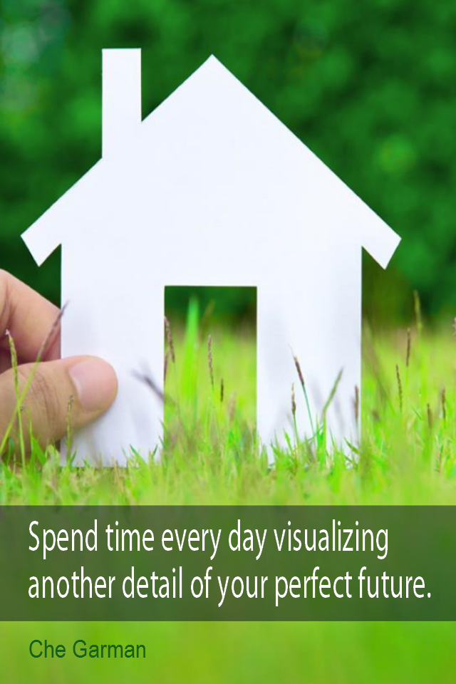 visual quote - image quotation for Visualization - Spend time every day visualizing another detail of your perfect future. - Che Garman