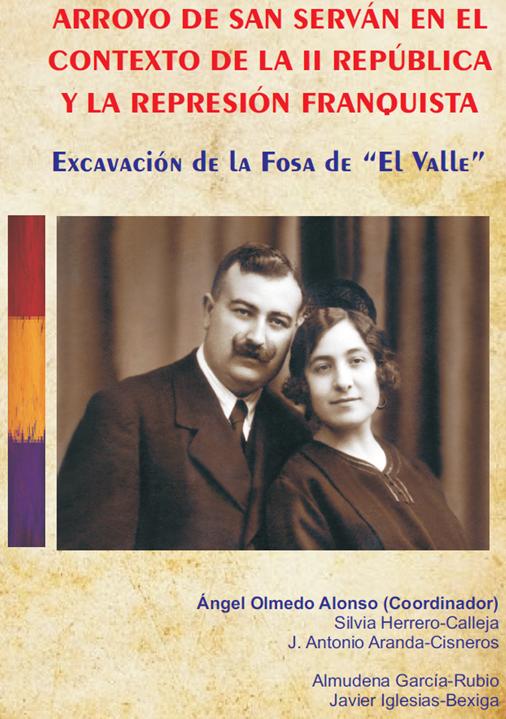 Arroyo de San Serván en el contexto de la II República y la represión franquista.
