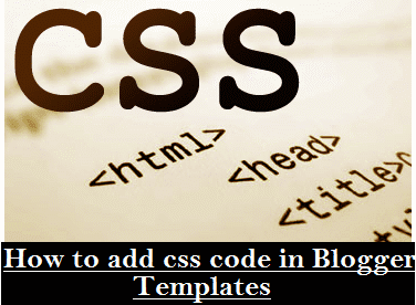How to add css code easily to blogger templates