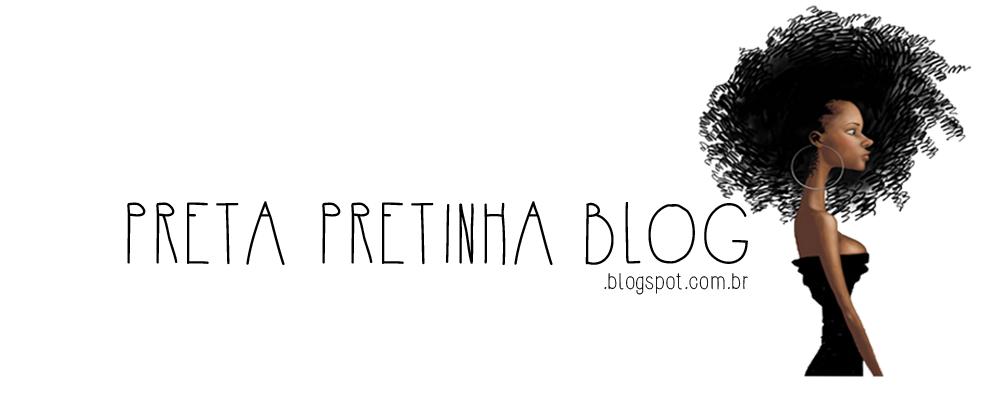 Preta Pretinha Blog