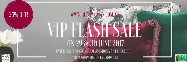VIP FLASH SALE! 29th & 30th JUNE 2017