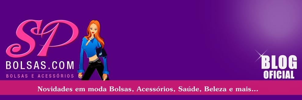 Bolsas, Carteiras, Roupas Femininas Atacado e Varejo. Blog Oficial SP BOLSAS Loja Virtual Online.