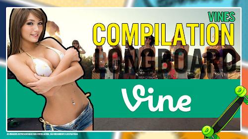 LongBoard - Compilação - Vines - Manobras - Fail