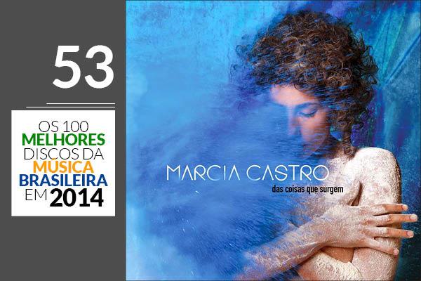 Marcia Castro - Das Coisas Que Surgem