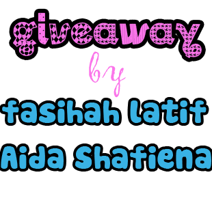 Giveaway by Aida Shafiena and Fasihah Latif