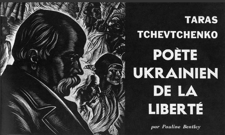 Taras Tchevtchenko. Le poète ukrainien de la liberté, par Pauline Bentley.