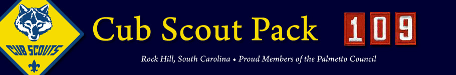 Cub Scout Pack 109 : Rock Hill, SC