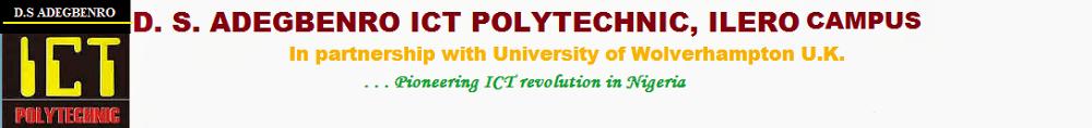 D. S. ADEGBENRO ICT POLYTECHNIC, ILERO STUDY CENTRE