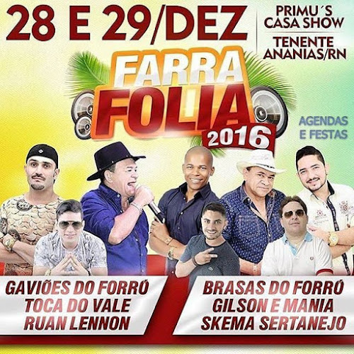 FARRA FOLIA 2016 EM TENENTE ANANIAS - RN 28 E 29 DE DEZEMBRO