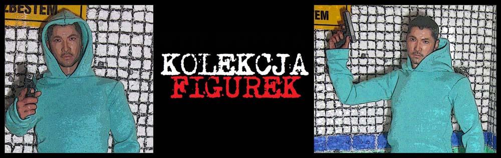 Kolekcja Figurek...
