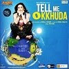Tell Me O Khuda mp3 hindi songs