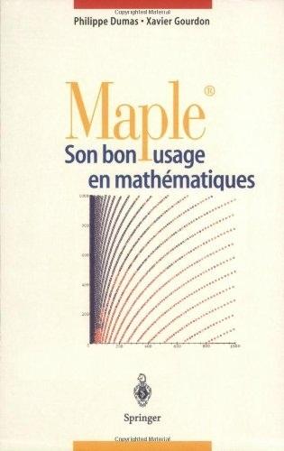 Livre : Maple - Son bon usage en mathématiques - Gratuit
