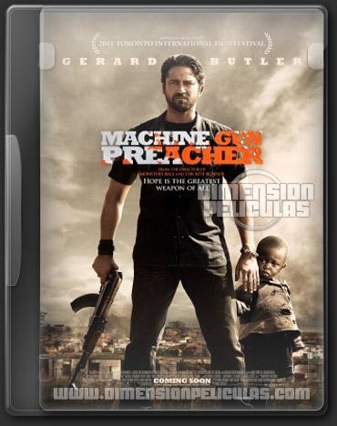 Machine Gun Preacher (DVDRip Inglés Subtitulado) (2011)