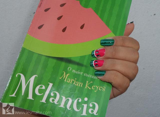 Livro Melancia, Marian Keyes / Unhas Decoradas - Melancia 2