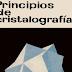Principios de la cristalografía