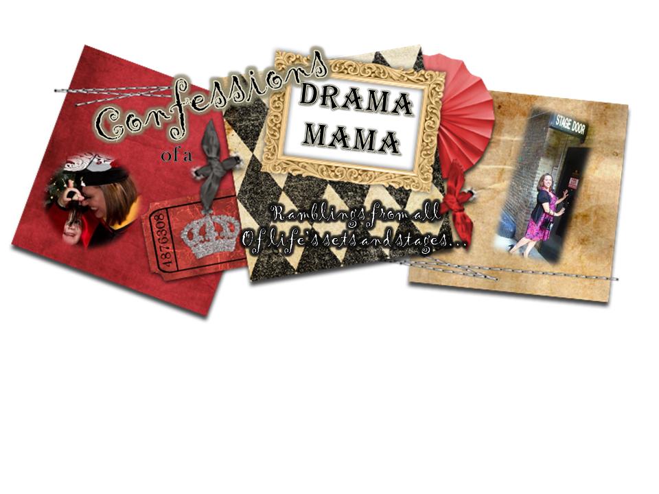 Confessions of a Drama Mama