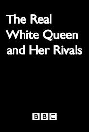 Assistir The Real White Queen And Her Rivals Online Dublado e Legendado