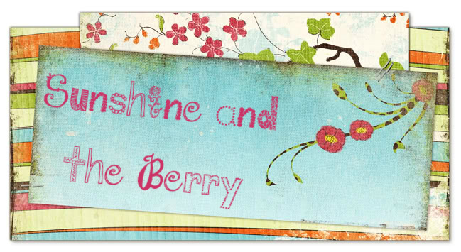 Sunshine and the Berry